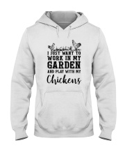WORK IN MY GARDEN AND PLAY WITH MY CHICKENS Hooded Sweatshirt thumbnail