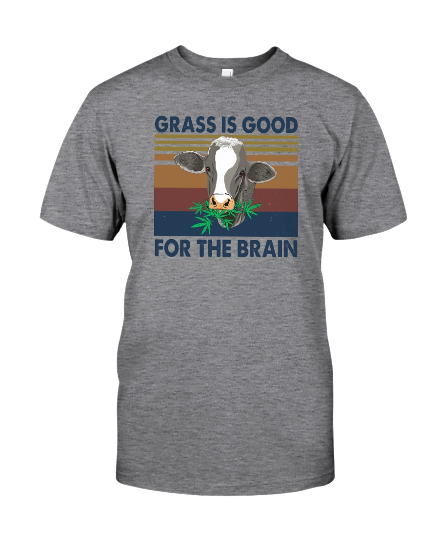 GRASS IS GOOD FOR THE BRAIN Classic T-Shirt