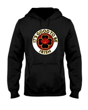 IT'S GOOD TO BE IRISH Hooded Sweatshirt thumbnail