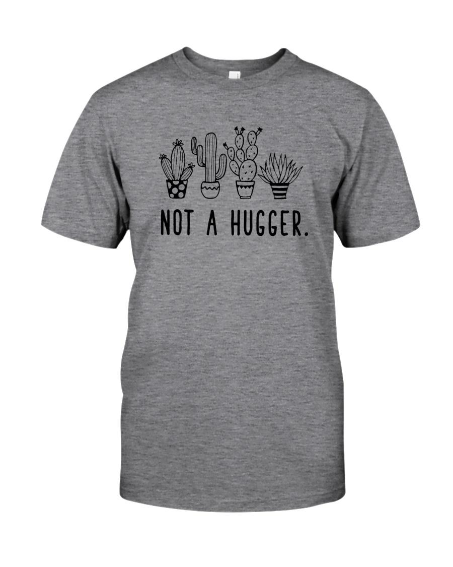 NOT A HUGGER CACTUS Classic T-Shirt