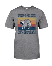 I JUST REALLY LIKE RACCOONS Classic T-Shirt front