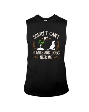 SORRY I CAN'T MY PLANTS AND DOGS NEED ME Sleeveless Tee thumbnail