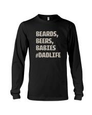 BEARDS BEERS BABIES DADLIFE Long Sleeve Tee thumbnail