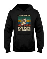 I CAN SHOW YOU SOME TRASH 2 Hooded Sweatshirt thumbnail