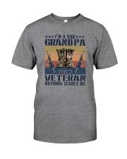 I'M A DAD GRANDPA AND A VETERAN Classic T-Shirt front
