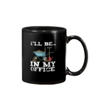 I'LL BE IN MY OFFICE Mug thumbnail