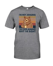 I'M NOT ARGUING COFFEE BEAR Classic T-Shirt front