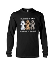 DOGS MAKE ME HAPPY HUMANS MAKE MY HEAD HURT Long Sleeve Tee thumbnail