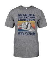 GRANDPA AND GRANDSON A BOND THAT CANT BE BROKEN Classic T-Shirt front
