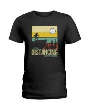 SOCIAL DISTANCING BEFORE IT WAS COOL Ladies T-Shirt thumbnail