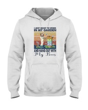 WORK IN MY GARDEN AND HANG OUT WITH MY BEES Hooded Sweatshirt thumbnail