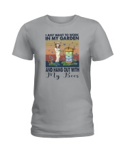 WORK IN MY GARDEN AND HANG OUT WITH MY BEES Ladies T-Shirt thumbnail