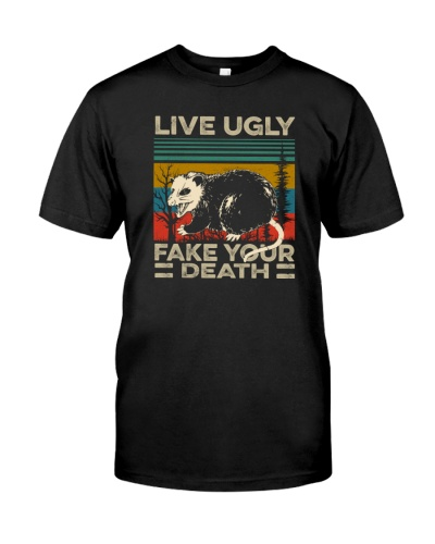LIVE UGLY FAKE YOUR DEATH POSSUM