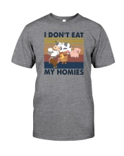 I DON'T EAT MY HOMIES Classic T-Shirt front
