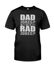 THINK YOU MEAN RAD JOKES Classic T-Shirt front