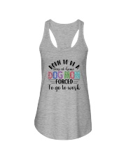 BORN TO BE A STAY AT HOME DOG MOM Ladies Flowy Tank thumbnail