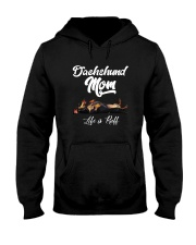 DACHSHUND MOM LIFE IS RUFF Hooded Sweatshirt thumbnail