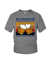 LIQUOR BEE THE GLUE HOLDING THIS Youth T-Shirt thumbnail