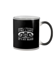 BEING A TRUCKER IS NOT A CHOICE Color Changing Mug thumbnail