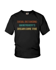 SOCIAL AN INTROVERT'S DREAM COME TRUE Youth T-Shirt thumbnail