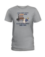 A MAN NEEDS BOURBON AND A SMOKER AND A DOG Ladies T-Shirt thumbnail