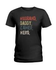 HUSBAND DADDY GAMER HERO Ladies T-Shirt thumbnail