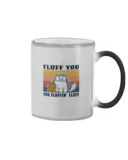 FLUFF YOU YOU FLUFFIN' FLUFF CATS Color Changing Mug tile