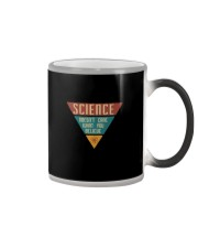 SCIENCE DOESN'T CARE Color Changing Mug thumbnail