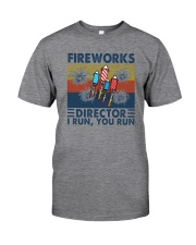 FIREWORKS DIRECTOR I RUN YOU RUN Classic T-Shirt front