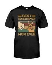 BEST GERMAN SHEPHERD MOM EVER s Classic T-Shirt front