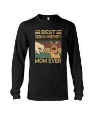 BEST GERMAN SHEPHERD MOM EVER s Long Sleeve Tee thumbnail