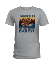 I WANNA BE THE ONE WHO HAS A BEER WITH DARRYL vt Ladies T-Shirt thumbnail
