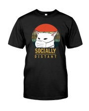 SOCIALLY DISTANT Classic T-Shirt front