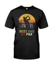 BEST DAD BY PAR GOLF Classic T-Shirt front