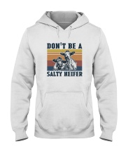 DON'T BE A SALTY HEIFER Hooded Sweatshirt thumbnail