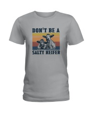 DON'T BE A SALTY HEIFER Ladies T-Shirt tile
