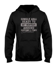 SINGLE AND READY TO GET NERVOUS Hooded Sweatshirt thumbnail