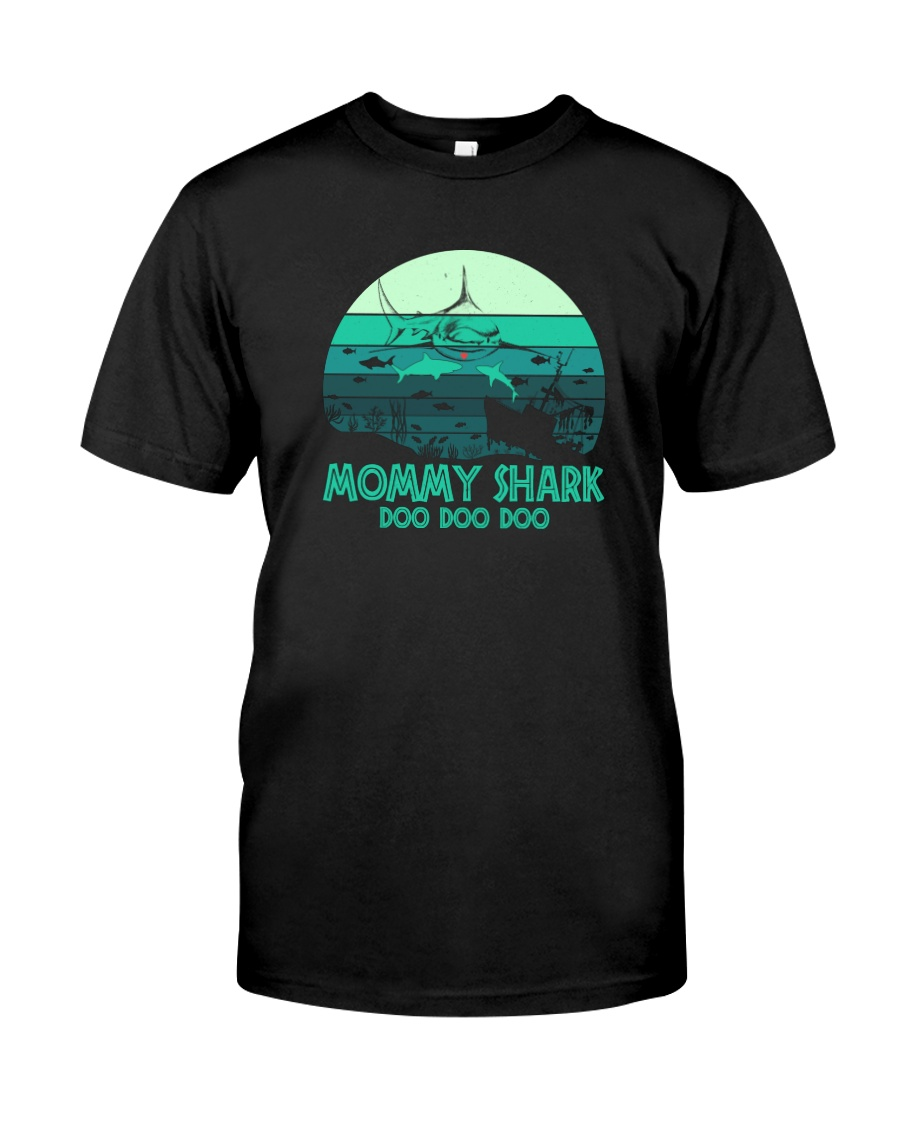 MOMMY SHARK DOO DOO DOO Classic T-Shirt