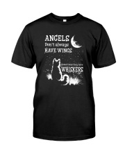 ANGELS DON'T ALWAYS HAVE WINGS  Classic T-Shirt front