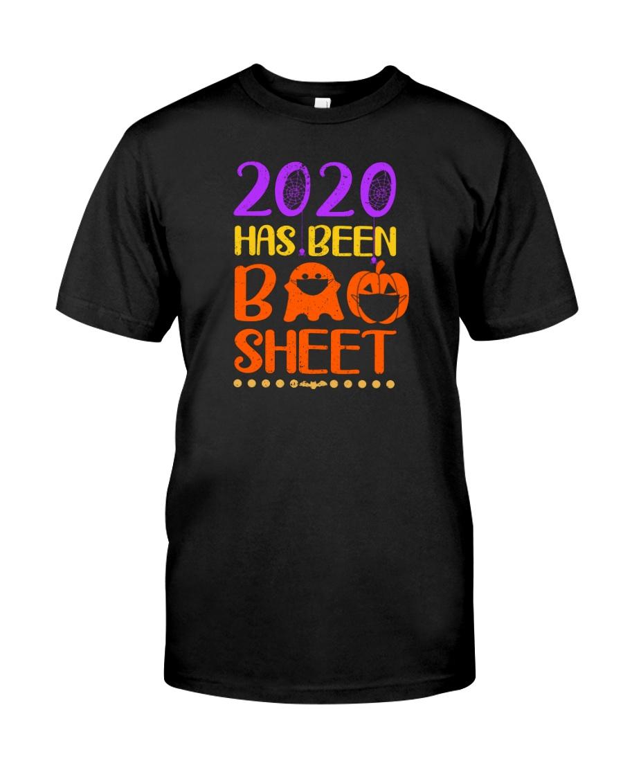 2020 HAS BEEN BOO SHEETz Classic T-Shirt