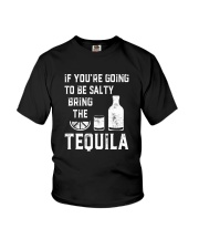 BE SALTY BRNG THE TEQUILA Youth T-Shirt thumbnail