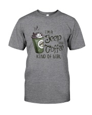 I'M A JEEP AND COFFEE KIND OF GIRL Classic T-Shirt front