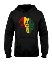 THIS MONTH I AM BLACKITY Hooded Sweatshirt thumbnail