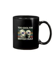 TOO COOL FOR BRITISH RULE Mug thumbnail