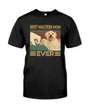 BEST Maltese MOM EVER s Classic T-Shirt front