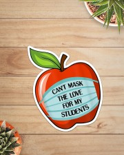 CAN'T MASK THE LOVE FOR MY STUDENTS Sticker - Single (Vertical) aos-sticker-single-vertical-lifestyle-front-07