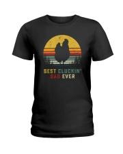 BEST CLUCKIN' DAD EVER Ladies T-Shirt thumbnail
