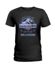 DON'T MESS WITH MAMASAURUS Ladies T-Shirt thumbnail