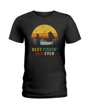 BEST FISHIN' DAD EVER Ladies T-Shirt thumbnail