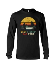 BEST FISHIN' DAD EVER Long Sleeve Tee thumbnail